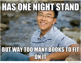 I'm always looking for meaningful one-night stands.